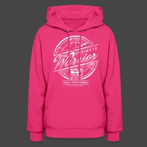 Ultimate Warrior Feel The Power Women's Hoodie - Women's Hoodie