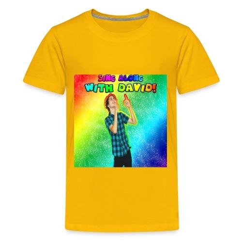Sing Along With David! Kid's Tee - Kids' Premium T-Shirt