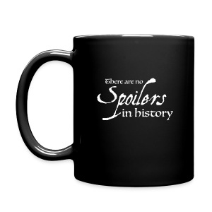There are no spoilers in history - Mug - Full Color Mug