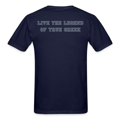 Rush Tee - Live The Legend of True Greek - Men's T-Shirt