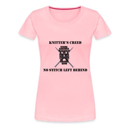 Knitter's Creed - Women's Premium T-Shirt