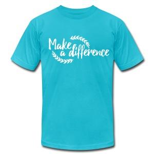 Make a Difference Unisex T-Shirt - Men's Fine Jersey T-Shirt