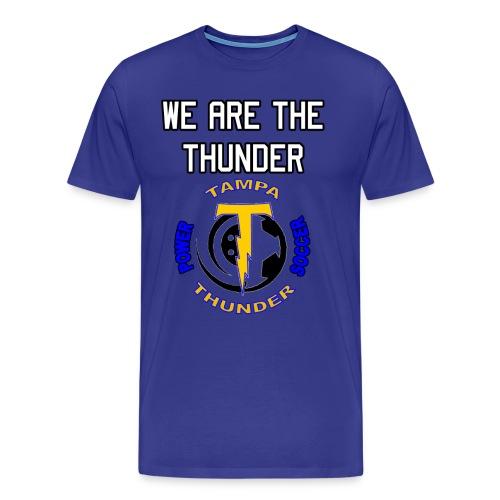 We are the Thunder Tee - Men's Premium T-Shirt