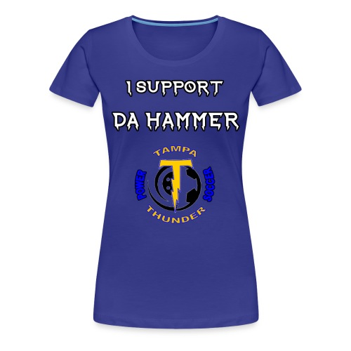Da Hammer Support Tee - Women's Premium T-Shirt