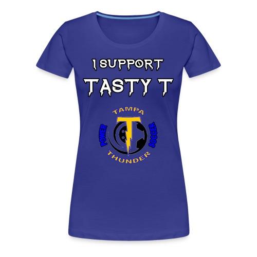 Tasty T Support Tee - Women's Premium T-Shirt