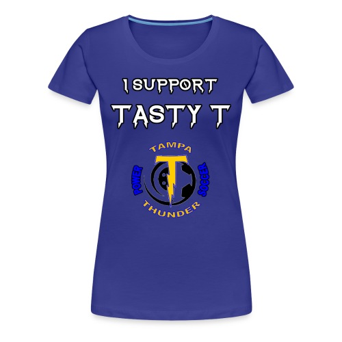 Tasty T Support Tee - Women's Premium T-Shirt