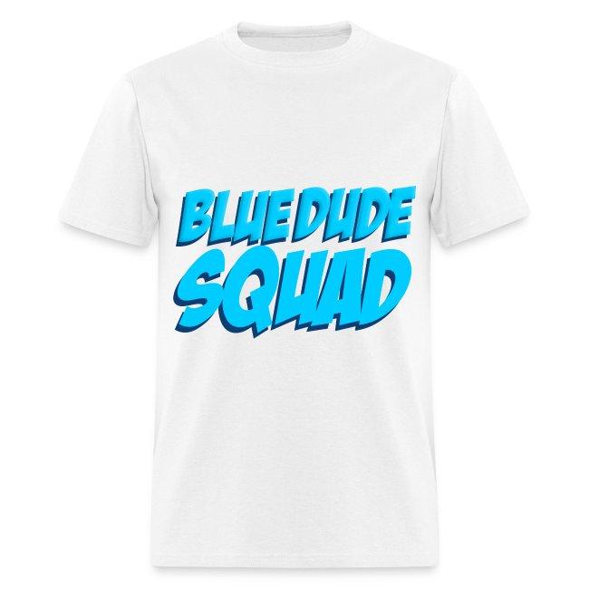 BlueDude SQUAD!