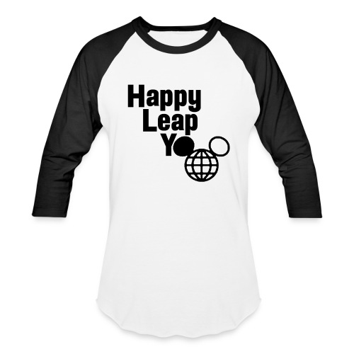 Happy Leap Y-EAR - Baseball Tee - Baseball T-Shirt
