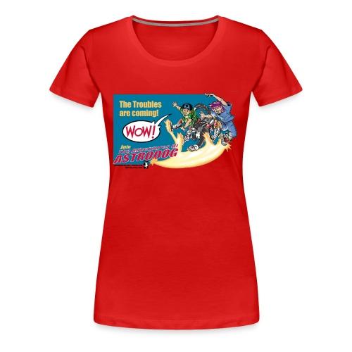 Astrodog Trouble - Women's Premium T-Shirt