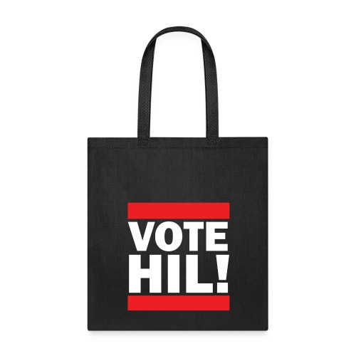 Vote Hil! Hillary Clinton Tote Bag - Tote Bag