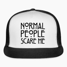Normal People Scare Me Caps