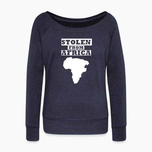 Stolen From Africa Slouchy Wide Neck Sweatshirt (White Logo)  - Women's Wideneck Sweatshirt