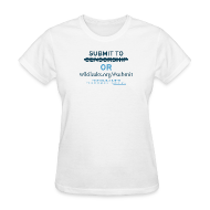Women's T-Shirts ~ Women's T-Shirt ~ Submit to WikiLeaks
