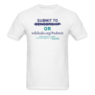 T-Shirts ~ Men's T-Shirt ~ Submit to WikiLeaks