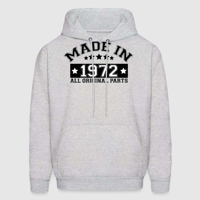 MADE IN 1972 ALL ORIGINAL PARTS Hoodies - Men's Hoodie