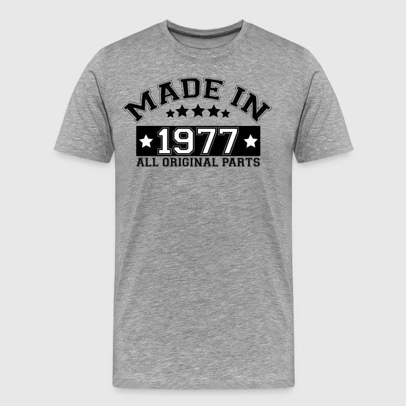 MADE IN 1977 ALL ORIGINAL PARTS T-Shirts - Men's Premium T-Shirt