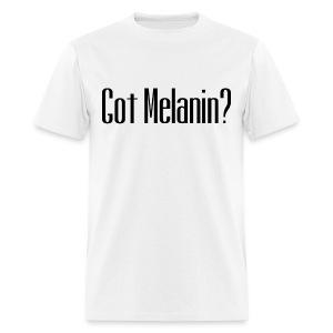 Got Melanin - Men's T-Shirt
