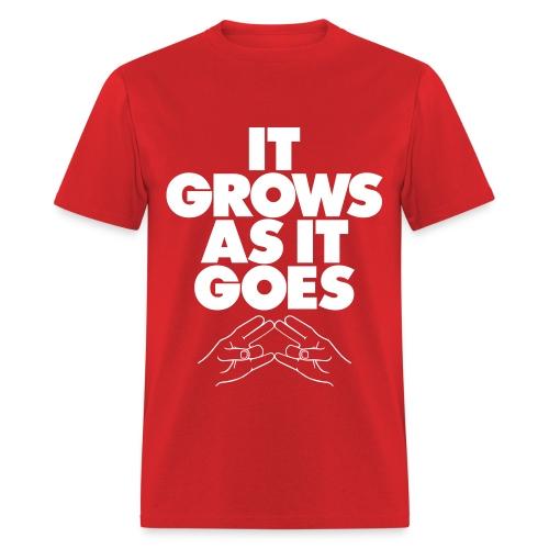 IT GROWS AS IT GOES ODP T-Shirt - Men's T-Shirt