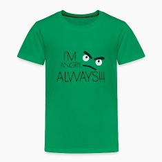 I'm angry… always!!! Baby & Toddler Shirts