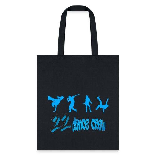 22 Dance Crew Tote - Tote Bag