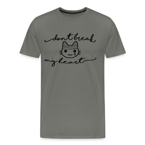 Don't Break My Kitty Heart - Men's Premium T-Shirt