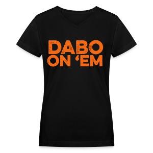 Dabo On 'Em - Women's V-Neck T-Shirt