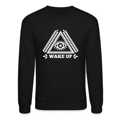 Crewneck - Wake Up - Crewneck Sweatshirt
