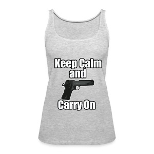 Keep Calm Carry On - Women's Premium Tank Top