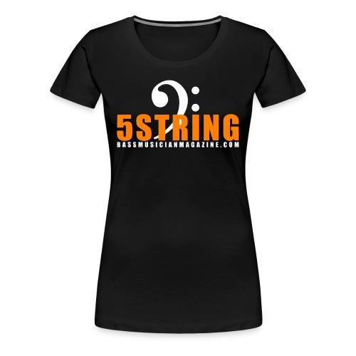 [womens] I Am Bass Series - 5 String Bass T-Shirt - Women's Premium T-Shirt