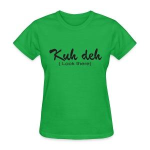 Kuh Deh - Women's T-Shirt