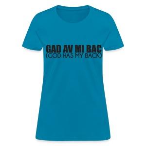 Gad av mi back - Women's T-Shirt