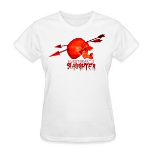 Women's Sweetheart's Slaughter Blood Soaker - Women's T-Shirt