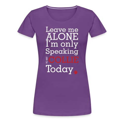 Leave Me Alone - Womens Plus Size T-shirt - Women's Premium T-Shirt
