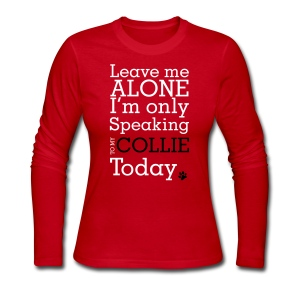 Leave Me Alone - Womens Long Sleeve - Women's Long Sleeve Jersey T-Shirt