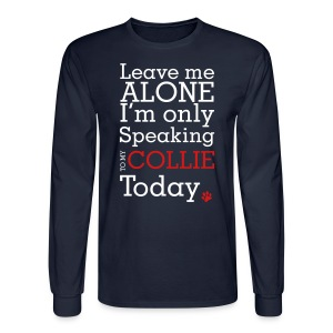Leave Me Alone - Mens Long Sleeve - Men's Long Sleeve T-Shirt