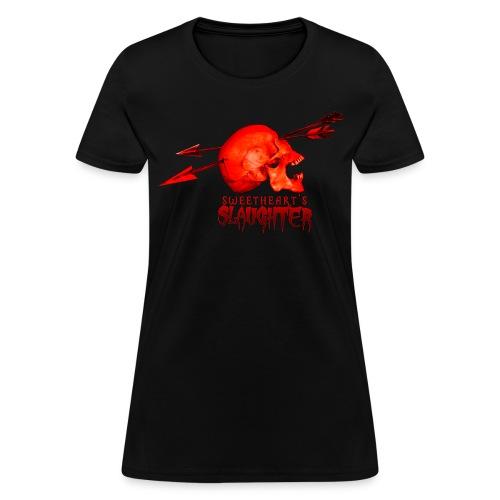 Women's Sweetheart's Slaughter T - Women's T-Shirt