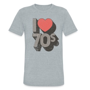 I Love 70s - Unisex Tri-Blend T-Shirt by American Apparel