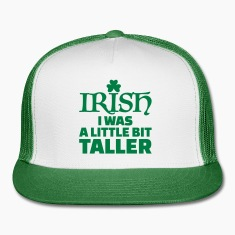 Irish I was a little bit taller Caps
