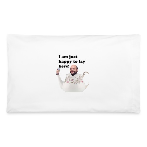 Lay on Dillon - Pillowcase