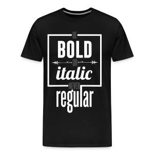 Never Regular - Men's Premium T-Shirt
