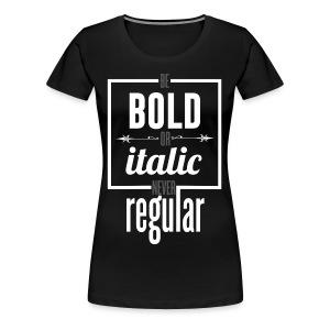Never Regular - Women's Premium T-Shirt