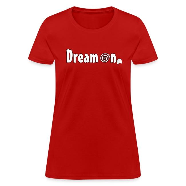 Dream On T-Shirt (Women's)