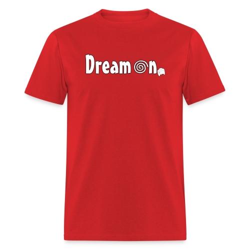 Dream On T-Shirt (Men's) - Men's T-Shirt