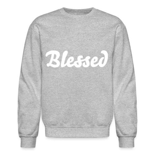 'Blessed' Sweatshirt - Crewneck Sweatshirt