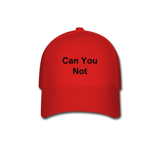 can you not red - Baseball Cap