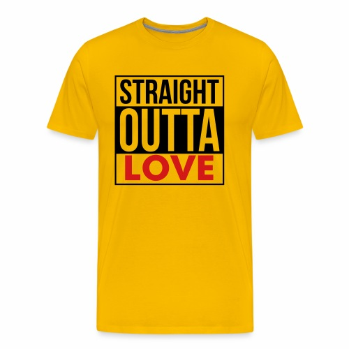 Straight Outta Love - Men's Premium T-Shirt