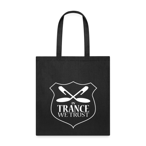In Trance We Trust Tote Bag - Tote Bag
