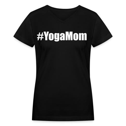 #YogaMom, T-shirt - Women's V-Neck T-Shirt