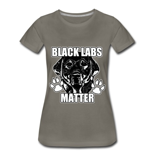 Black Labs Matter Womens Shirt - Women's Premium T-Shirt