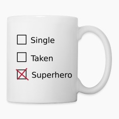 Single Taken Superhero Mugs & Drinkware